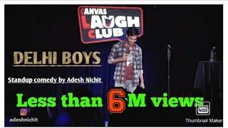 Delhi Boy | Stand-Up Comedy by Adesh Nichit