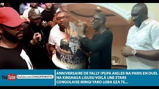 ANNIVERSAIRE DE FALLY IPUPA AIGLES NA PARIS EN DUEL NA KINSHASA LISUSU VOILÀ UNE STARS  CONGOLAISE