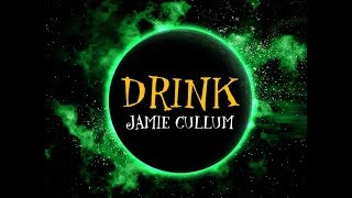Jamie Cullum   Drink Lyrics