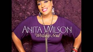 Jesus Will - Anita Wilson