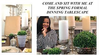 Tablescape  Spring Formal Dining  Room /Decorate With Me 2019
