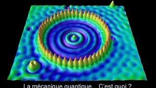 La Physique Quantique... C'est Quoi?
