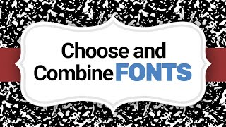 Design 101 | Font Combinations That Work | Big Brand System