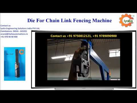 2'''''''' Die for Semi Automatic Chain Link Fence
