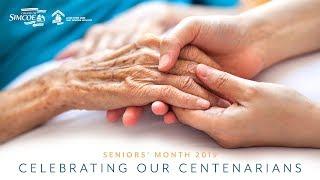 Celebrating Our Centenarians - Seniors' Month 2019