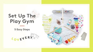 5 Steps To Set Up The Play Gym By Lovevery® From Start To Finish, Including The Play Cover