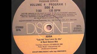 Abba-Lay All Your Love On Me (Raul Disconet Dance Mix-DJ Mankie Radio Edit 1980).wmv