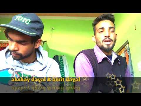 amit dayal || pahari fusion || try to sing || just tym pass