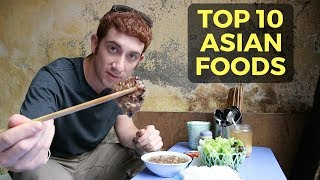 Top 10 Asian Foods (Delicious Eats)