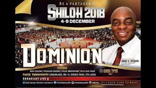 SHILOH 2018 DAY 6 - IMPARTATION OF THE SPIRIT OF DOMINION BISHOP OYEDEPO DEC 8th #IHAVEDOMINION