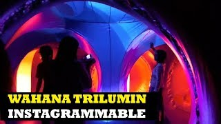 Trilumin! Wahana Instagrammable Baru di Mal Taman Anggrek