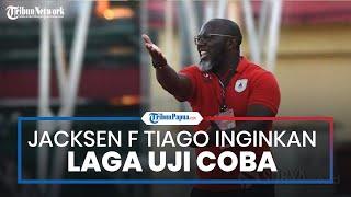 Latihan Persipura Jayapura Meningkat, Jacksen F Tiago Ingin Laga Uji Coba dengan Bali United & Arema