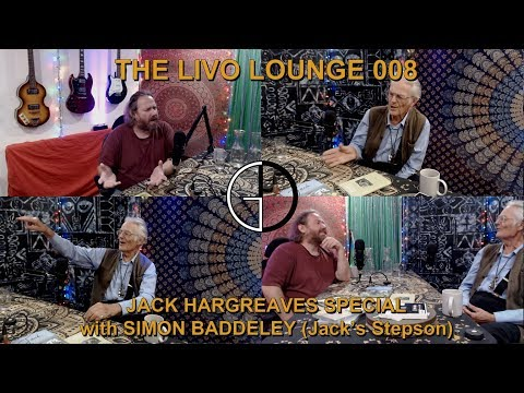 Livo Lounge 008 - Jack Hargreaves Special with Simon Baddeley