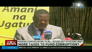 Mudavadi dismisses income tax bill, accuses Jubilee of systemic graft