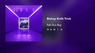 Bishop Knife Trick