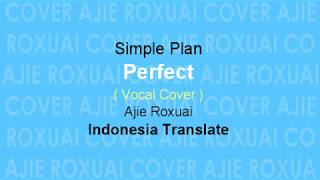 Perfect | Simple Plan (Terjemahan & Lirik Lagu) Cover Terbaru 2018