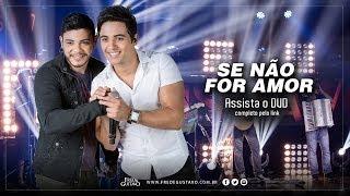 Fred & Gustavo   Se Não For Amor (DVD 2014)