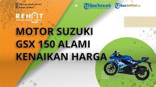 Motor Sport Suzuki 150cc Mengalami Kenaikan Harga, Cek Harga Terbaru per Oktober 2021