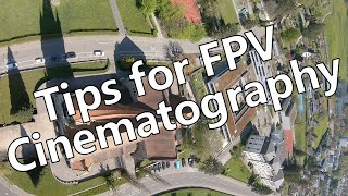 Tips for FPV Cinematography