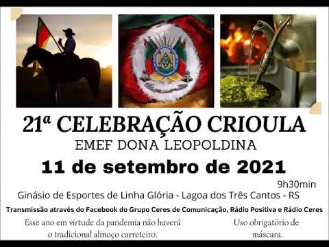 21ª Celebração Crioula de Linha Glória, Lagoa dos Três Cantos