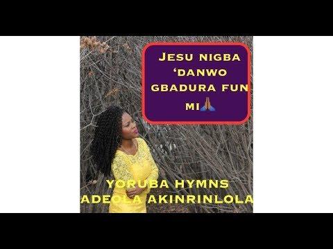 Jesu nigba idanwo gbadura funmi- Yoruba hymn- lent hymn