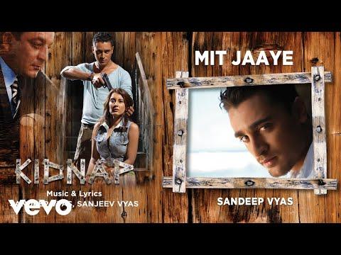 Mit Jaaye Best Audio Song - Kidnap|Imran Khan,Sanjay Dutt,Minissha Lamba|Pritam