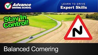 Balanced Cornering  |  Learn to drive: Expert skills
