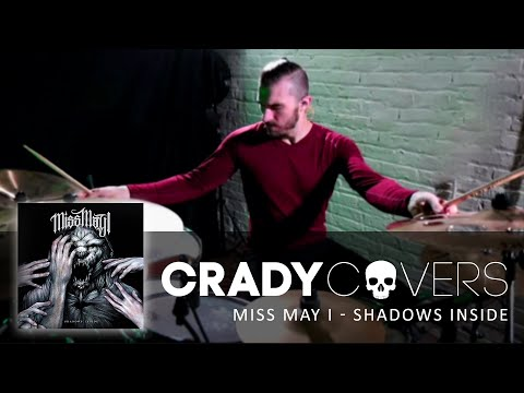 Miss May I - Shadows Inside - Drum Cover
