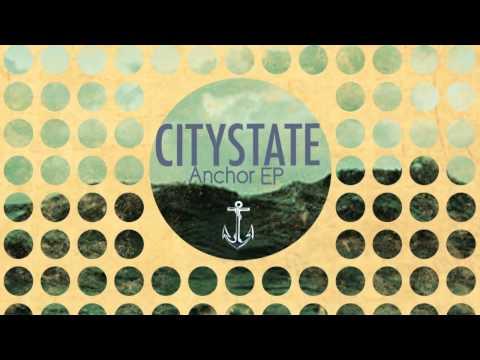 CityState Anchor EP Teaser