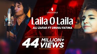 Laila O Laila - Ali Zafar ft Urooj Fatima | Lightingale Productions