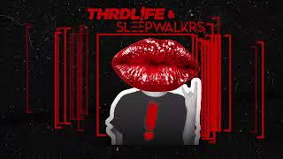 Thrdlfe  Sleepwalkrs Outta My Head