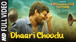 Dhaari Choodu Full Video Song    Krishnarjuna Yudham Songs    Nani  Anupama  Hiphop Tamizha