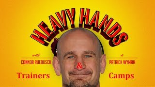 Best Coaches & Camps in MMA (Heavy Hands #172)