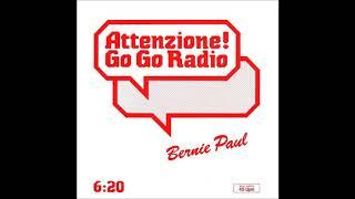 """Bernie Paul – Attenzione! Go Go Radio (12"""" Maxi) 1985"""
