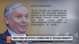Obispo Durán Rechaza Su Destitución Cuestionando Legalidad En La Decisión Del Directorio