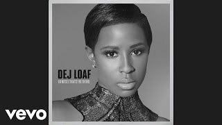 DeJ Loaf - Been On My Grind (Official Audio)