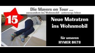 Neue Matratzen für unseren Hymer B678 - Video 15