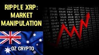 Ripple XRP: Market Manipulation