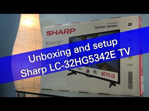 Sharp Aquos LC-32HG5342E  Smart TV unboxing