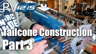 RV-12iS Tailcone Construction Part 3