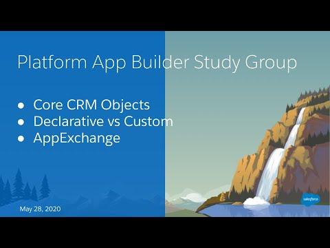 Salesforce Platform App Builder Study Group: Salesforce ... - YouTube