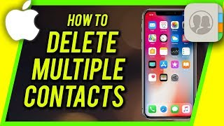 How to Delete Multiple Contacts From iPhone