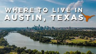 Top Places To Live In Austin, TX | 2020