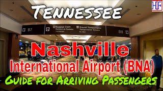 Nashville International Airport (BNA) - Guide for Arriving Passengers to Nashville, Tennessee