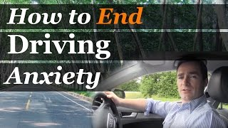 How to End Driving Anxiety