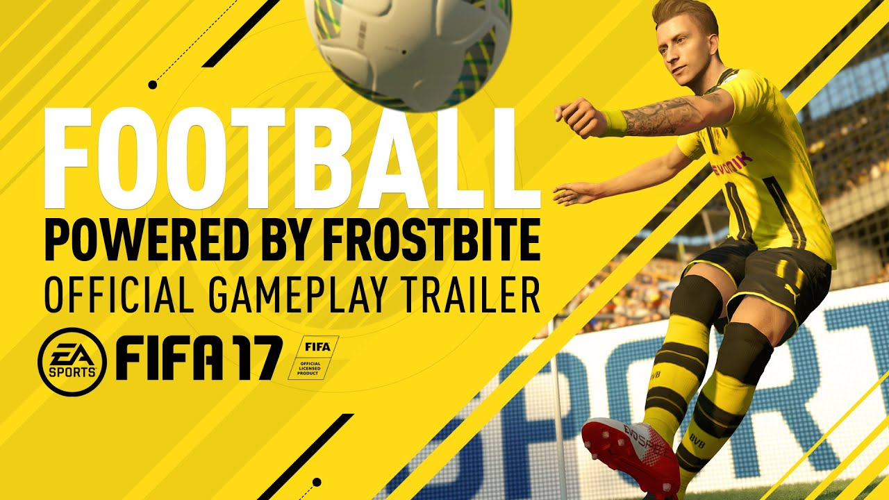 FIFA 17 Official Gameplay Trailer