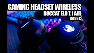 Roccat Elo 7.1 Air - Kabelloses Surround-Sound RGB PC Gaming Headset + Meine Einstellungen !