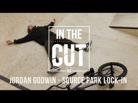 IN THE CUT - Jordan Godwin: Source Park Lock-In