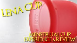 Lena Cup - Menstrual Cup Experience & Review
