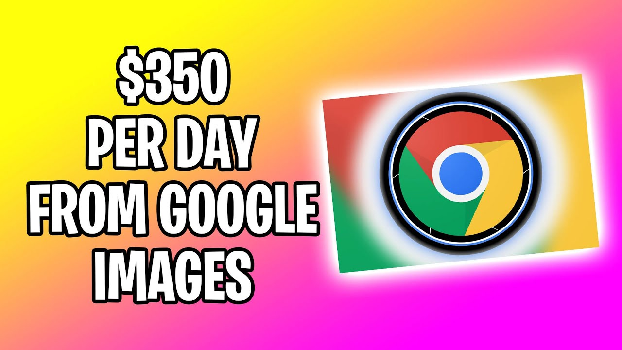 Make $350 DAILY FROM GOOGLE IMAGES [Earn Money Online] thumbnail